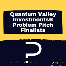 Quantum Valley Investments Problem Pitch Competition Finalists